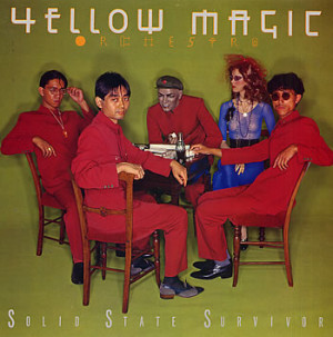Yellow Magic Orchestra — Solid State Survivor (Epic, 1979)