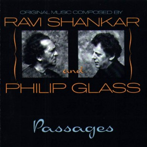 Ravi Shankar & Philip Glass — Passages (Private Music, 1990)